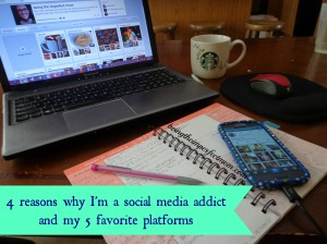4 reasons I'm a social media addict and my 5 favorite platforms