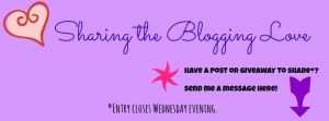 Sharing the Blogging Love Series - Share your posts/giveaways Entries accepted until evening of 2/12/2014